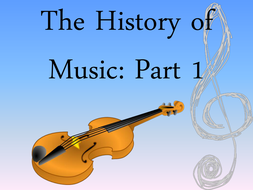 The-History-of-music-Part-1.pptx