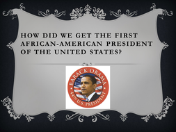 Assembly: How did we get the first black President?