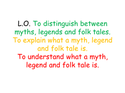 Introduction to Myths and Legends