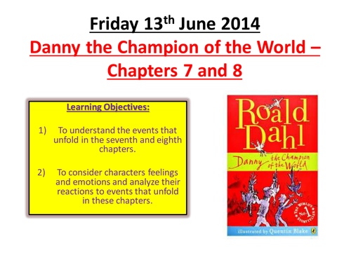Danny the Champion of the World by farr201 - Teaching Resources - TES