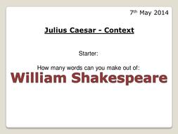 Julius Caesar - Shakespeare Context Lesson