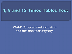 4x, 8x and 12x tables test set 1.pptx