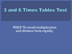 3x and 6x tables test set 1.pptx