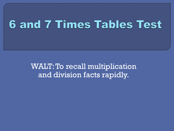 6x and 7x tables test set 1.pptx