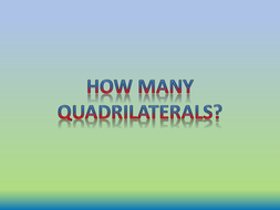 How many Quadrilaterals?