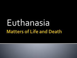 Euthanasia introduction - Edexcel unit 2