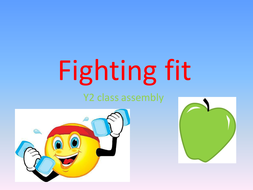 year 2 class assembly fighting fit