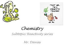 Reactivity Series/Displacement