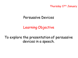Pesuasive devices in a speech