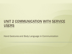 Communication with Service users