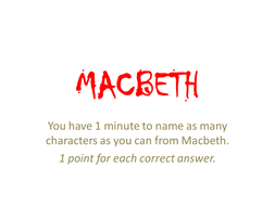 Revision for Macbeth