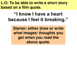Lesson 6 - write a story based on a film quote.ppt