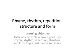 Rhyme, rhythm, repetition, structure and.pptx