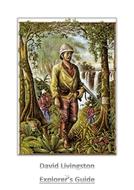 David Livingstone - Explorer Guide