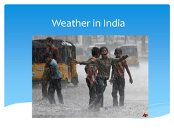 Weather in India ppt and worksheet - monsoons