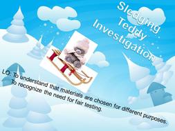 Sledging Teddy Investigation - materials