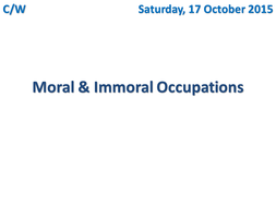 Moral & Immoral Occupations