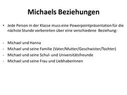 Michaels Beziehungen.pptx