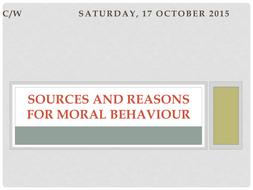Sources & Reasons for Moral Behavior