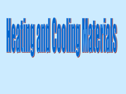 heating_cooling_materials.ppt