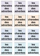 CARTES CHARADES ADVERBES