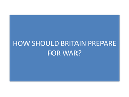 How should Britain prepare for war?
