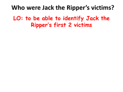 Jack the Ripper's first victims