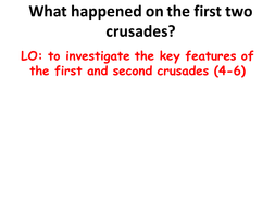 First and Second Crusades