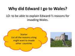 Lesson 1 Why did Edward I go to Wales.pptx