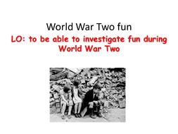 Fun during WWII