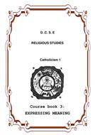 Coursebook 3 Expressing meaning within Catholic Christianity.doc