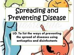 Spreading and preventing disease