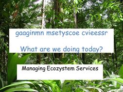 Ecosystem Services Lesson 5 Management.pptx
